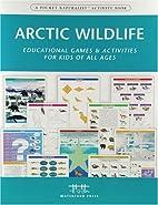 Arctic wildlife: nature activity book;…