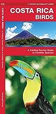 Costa Rica Birds: A Folding Pocket Guide to…