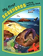 My First Seashores Nature Activity Book…