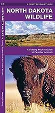 North Dakota Wildlife: An Introduction to…