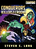 Steve Long: Conquerors, Killers & Crooks (Champions)