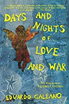 Days and Nights of Love and War by Eduardo…