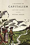 Beaud, Michel: A History of Capitalism: 1500-2000
