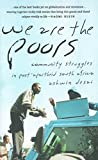 Desai, Ashwin: We Are the Poors: Community Struggles in Post-Apartheid South Africa