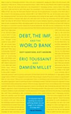 Debt, the IMF, and the World Bank: Sixty…