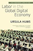 Labor in the Global Digital Economy: The…
