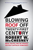 Blowing the Roof off the Twenty-First…