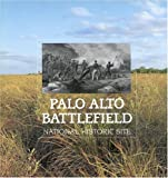 Thompson, Jerry: Palo Alto Battlefield National Historic Site
