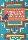 Lamb, Susan: A Guide to American Indian Fold Art of the Southwest