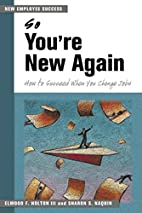 So You're New Again: How to Succeed in…