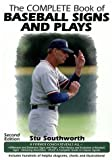 Southworth, Harold S.: The Complete Book of Baseball Signs and Plays
