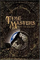 Time Masters, Book One: The Call (Time…