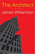 The Architect by James Williamson