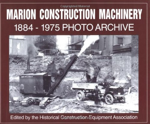 marion-construction-machinery-1884-1975-photo-archive