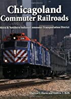 Chicagoland commuter railroads : Metra &…