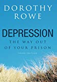Rowe, Dorothy: Depression: The Way Out of Your Prison