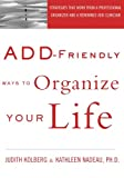 Nadeau, Kathleen G.: Add-Friendly Ways to Organize Your Life