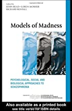 Models of Madness: Psychological, Social and…
