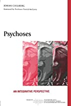Psykoser : ett humanistiskt och biologiskt…