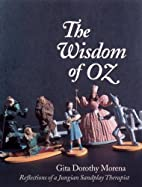 The Wisdom of Oz: Reflections of a Jungian…