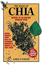 The Magic of Chia: Revival of an Ancient…