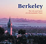 Weise, Ellen: Berkeley: The Life and Spirit of a Remarkable Town