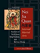 Nei Jia Quan, 2nd edition: Internal Martial…