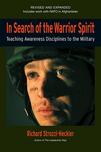 in-search-of-the-warrior-spirit-fourth-edition-teaching-awareness-disciplines-to-the-green-berets