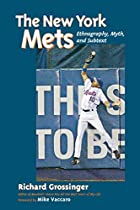 The New York Mets: Ethnography, Myth, and…
