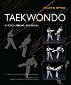 Taekwondo: A Technical Manual by Gilles R.…