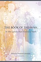 The Book of Theanna: In the Lands That…