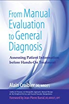 From Manual Evaluation to General Diagnosis:…