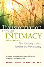 Transformation through Intimacy, Revised…