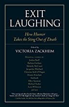 Exit Laughing: How Humor Takes the Sting Out…