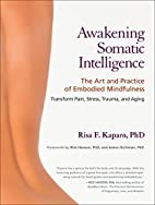 Awakening Somatic Intelligence: The Art and…