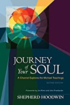 Journey of Your Soul: A Channel Explores the…