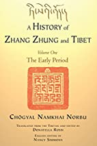 A History of Zhang Zhung and Tibet, Volume…