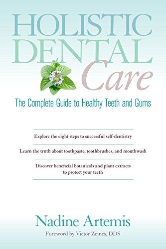 holistic-dental-care-the-complete-guide-to-healthy-teeth-and-gums