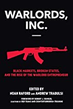 Warlords, Inc.: Black Markets, Broken…