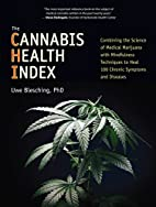 The Cannabis Health Index: Combining the…