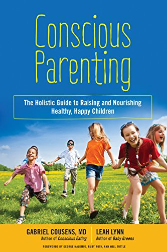 conscious-parenting-the-holistic-guide-to-raising-and-nourishing-healthy-happy-children