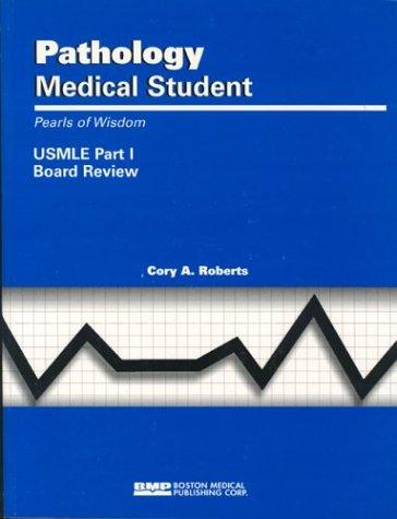 pathology-medical-student-usmle-part-i-pearls-of-wisdom-pearls-of-wisdom-boston-medical-publishing