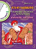 Davis, Mary: 5-MINUTE SUNDAY SCHOOL ACTIVITIES--EXPLORING THE BIBLE