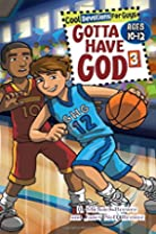 Gotta Have God Boys Devotional Vol 3 -- Ages…