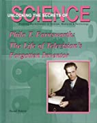 Philo T. Farnsworth : the life of…