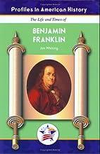 Benjamin Franklin (Profiles in American…