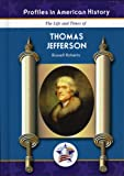 Russell Roberts: Thomas Jefferson (Profiles in American History)