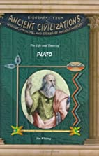 The Life and Times of Plato by Jim Whiting