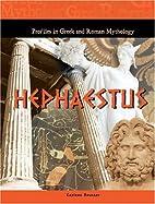 Hephaestus (Profiles in Greek and Roman…