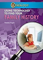 Using Technology to Find Your Family History…